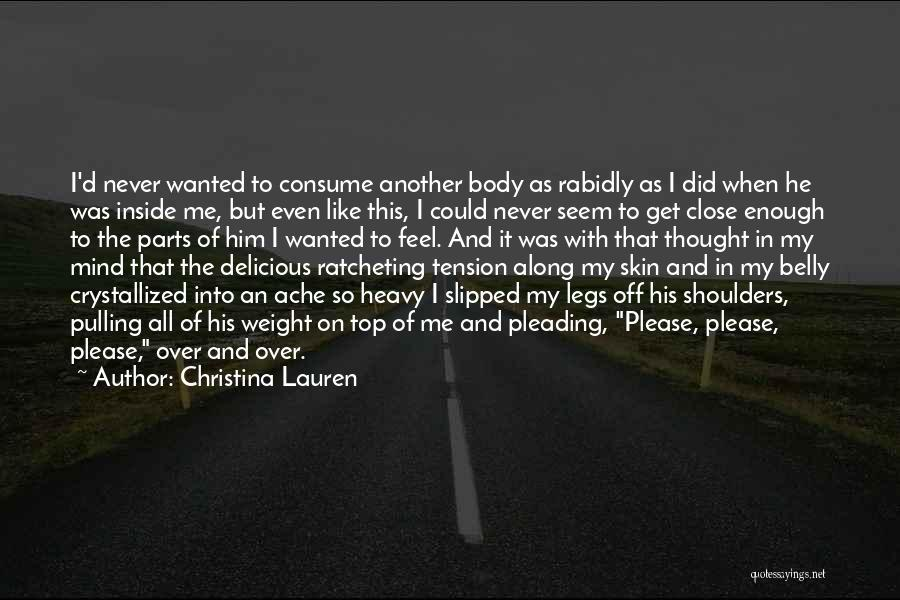 Parts Of The Body Quotes By Christina Lauren
