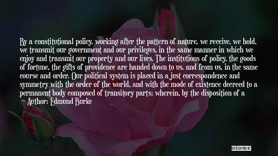 Parts Of The Body Quotes By Edmund Burke