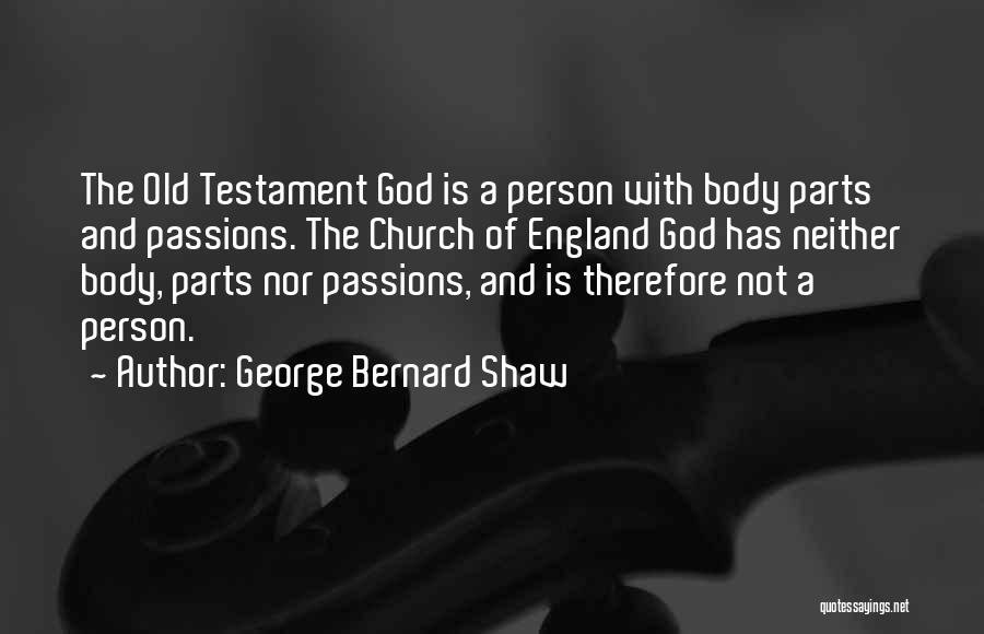 Parts Of The Body Quotes By George Bernard Shaw
