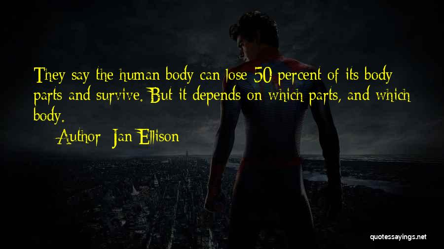 Parts Of The Body Quotes By Jan Ellison
