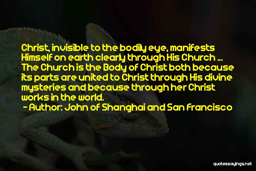 Parts Of The Body Quotes By John Of Shanghai And San Francisco