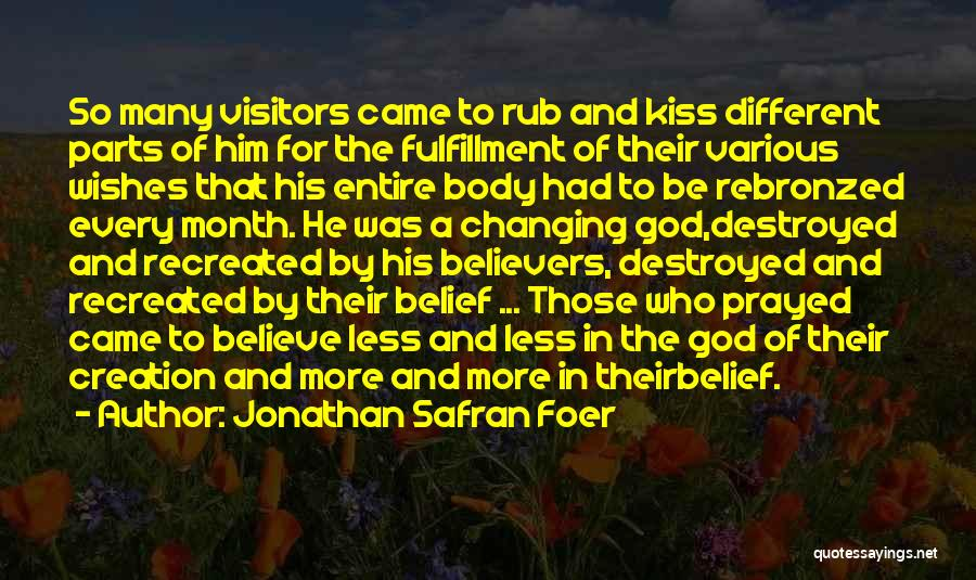 Parts Of The Body Quotes By Jonathan Safran Foer