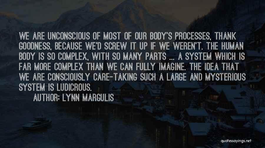 Parts Of The Body Quotes By Lynn Margulis