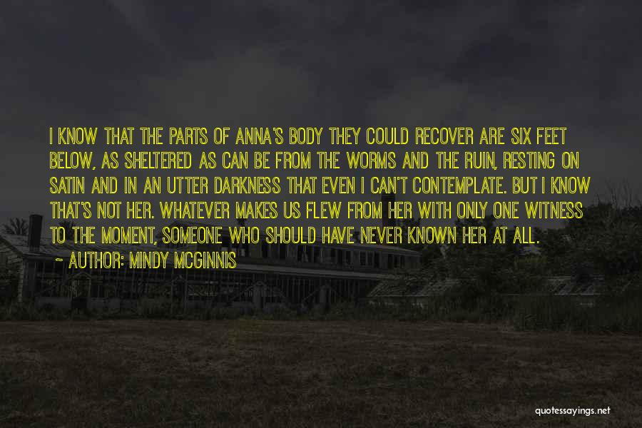 Parts Of The Body Quotes By Mindy McGinnis