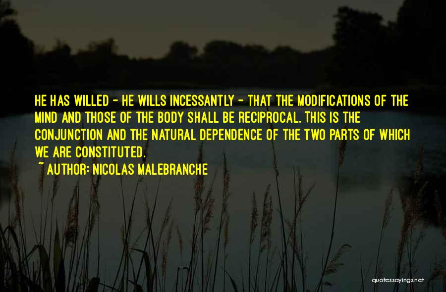 Parts Of The Body Quotes By Nicolas Malebranche