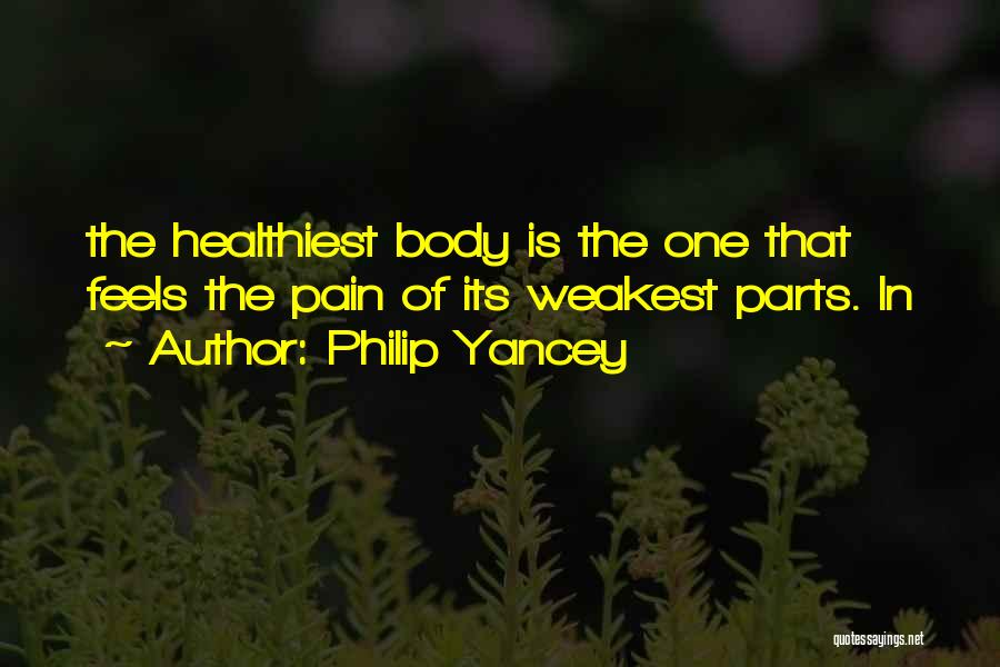 Parts Of The Body Quotes By Philip Yancey