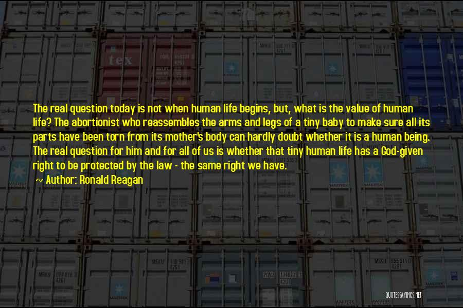 Parts Of The Body Quotes By Ronald Reagan