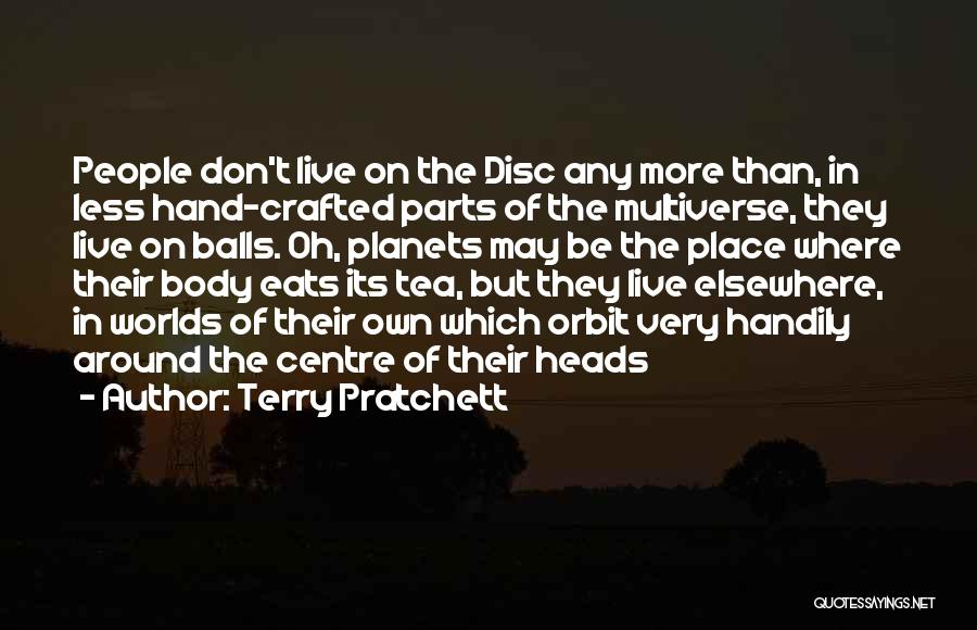 Parts Of The Body Quotes By Terry Pratchett
