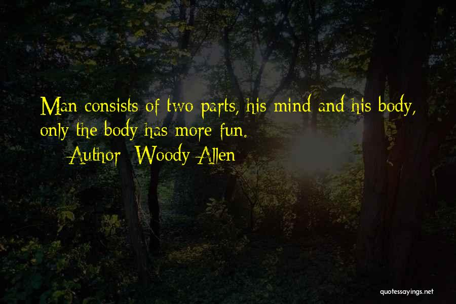 Parts Of The Body Quotes By Woody Allen