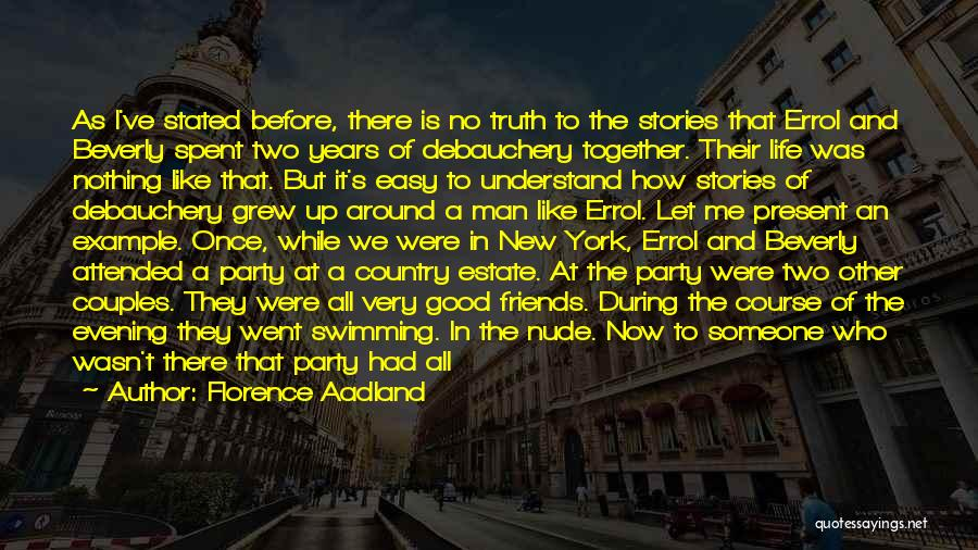 Party Enjoyed Quotes By Florence Aadland