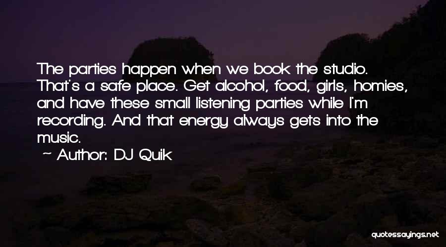 Party Girl Quotes By DJ Quik