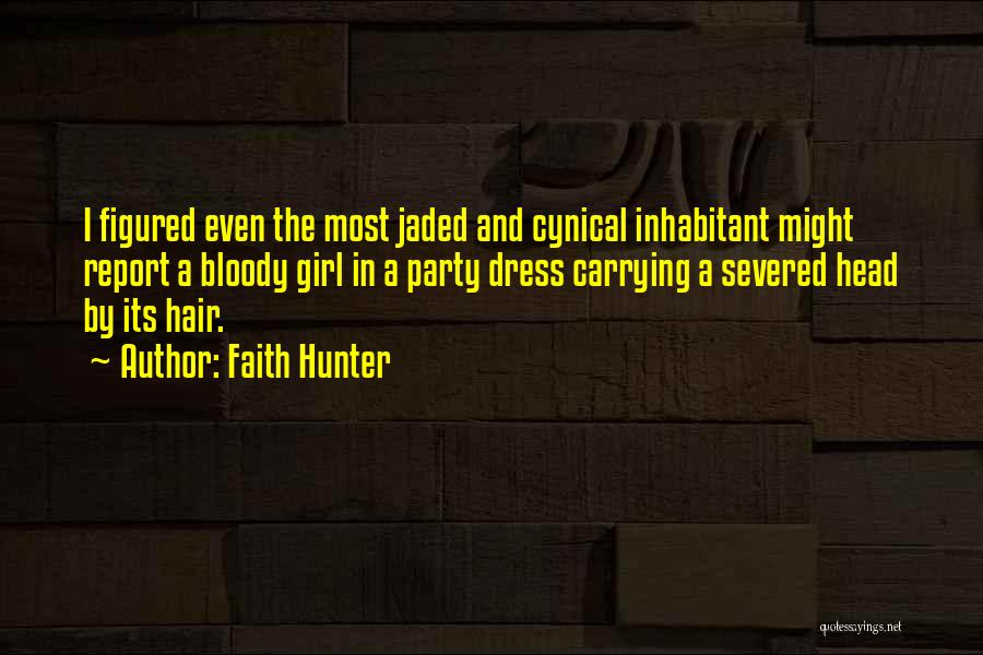 Party Girl Quotes By Faith Hunter