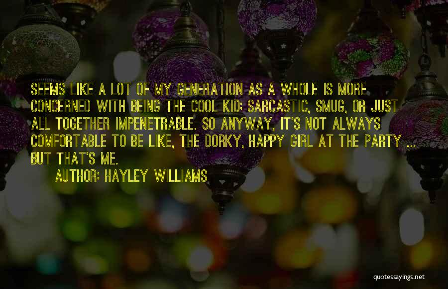 Party Girl Quotes By Hayley Williams