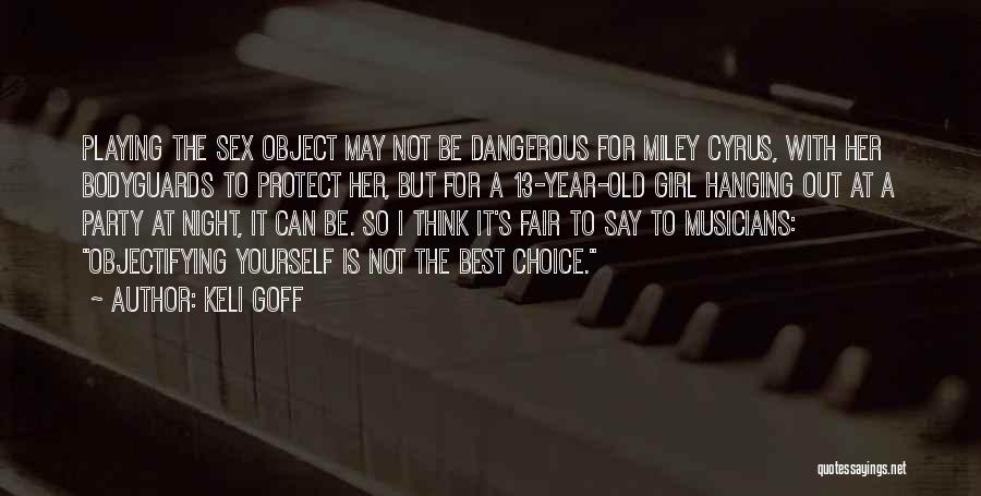 Party Girl Quotes By Keli Goff