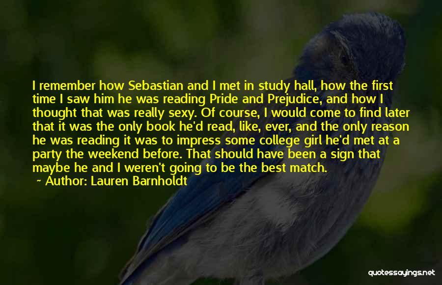 Party Girl Quotes By Lauren Barnholdt