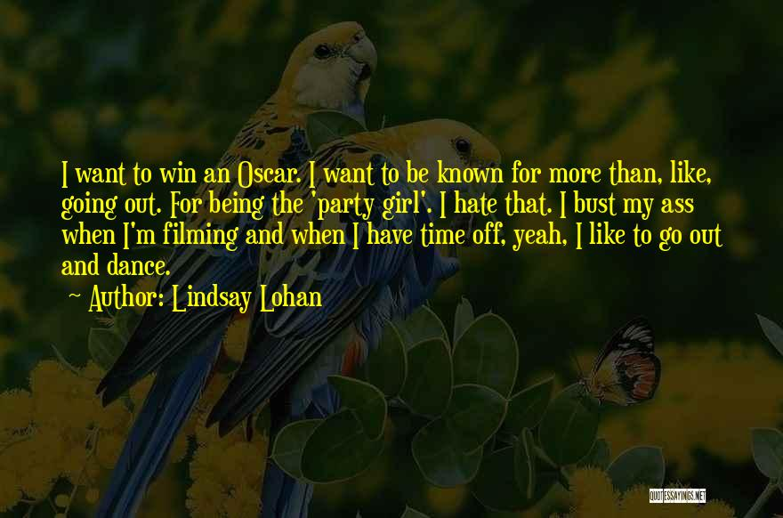 Party Girl Quotes By Lindsay Lohan