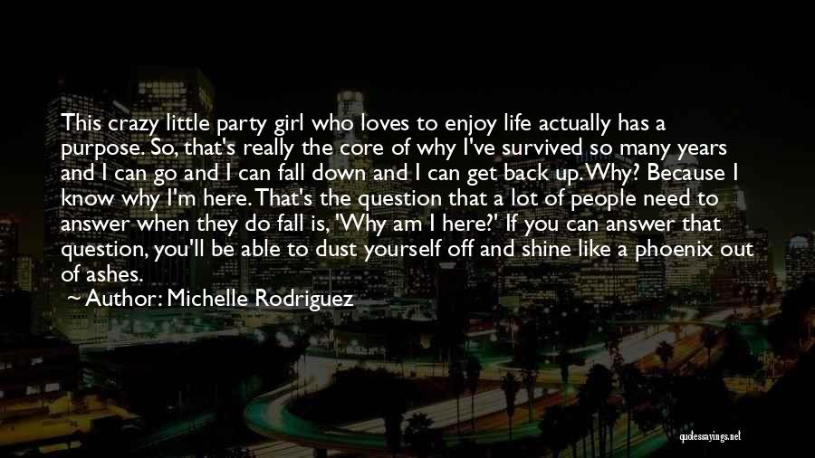 Party Girl Quotes By Michelle Rodriguez