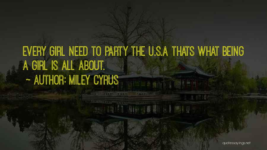 Party Girl Quotes By Miley Cyrus