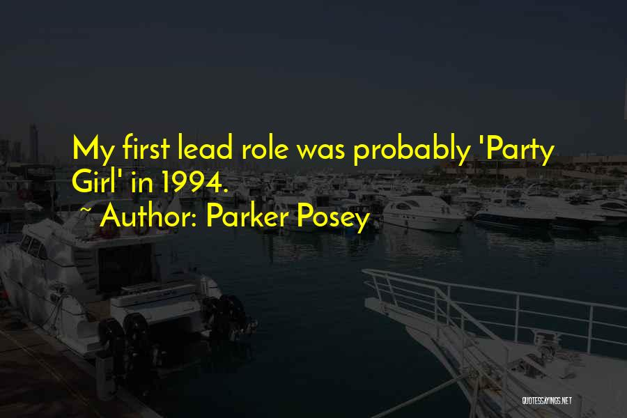Party Girl Quotes By Parker Posey