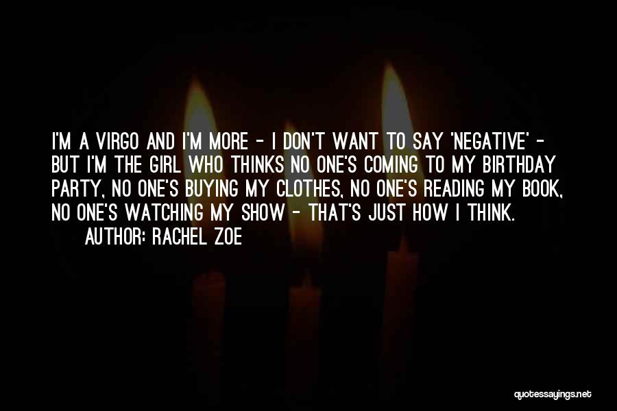 Party Girl Quotes By Rachel Zoe