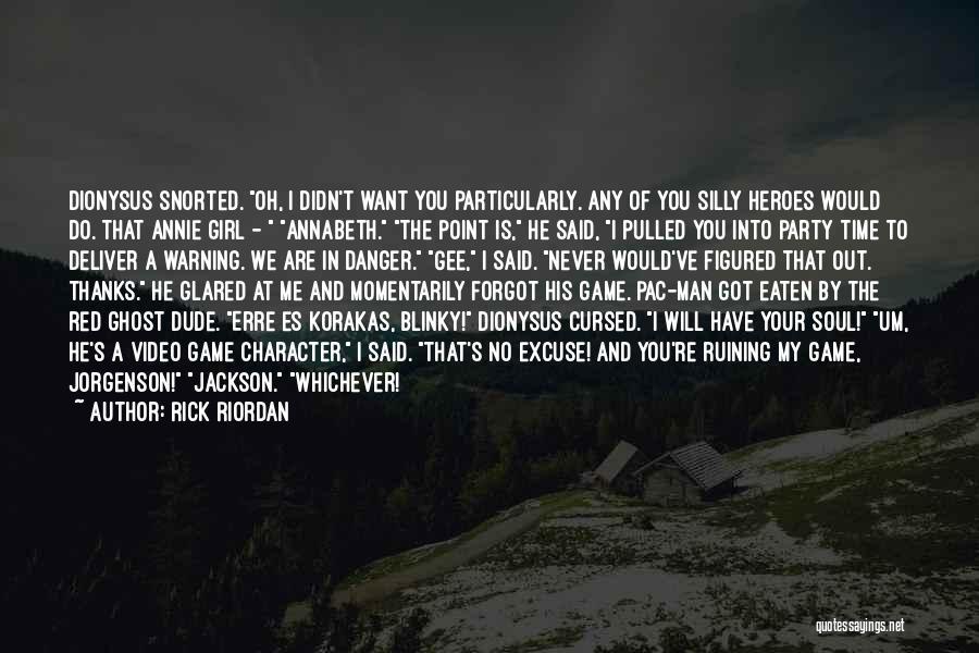 Party Girl Quotes By Rick Riordan