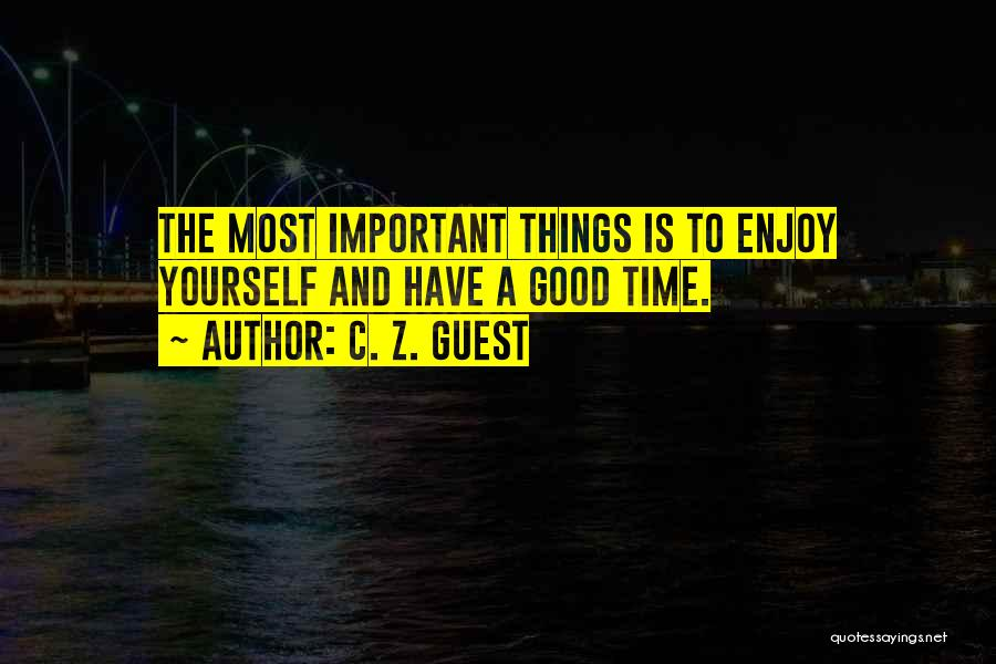Party Good Time Quotes By C. Z. Guest