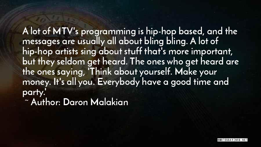 Party Good Time Quotes By Daron Malakian