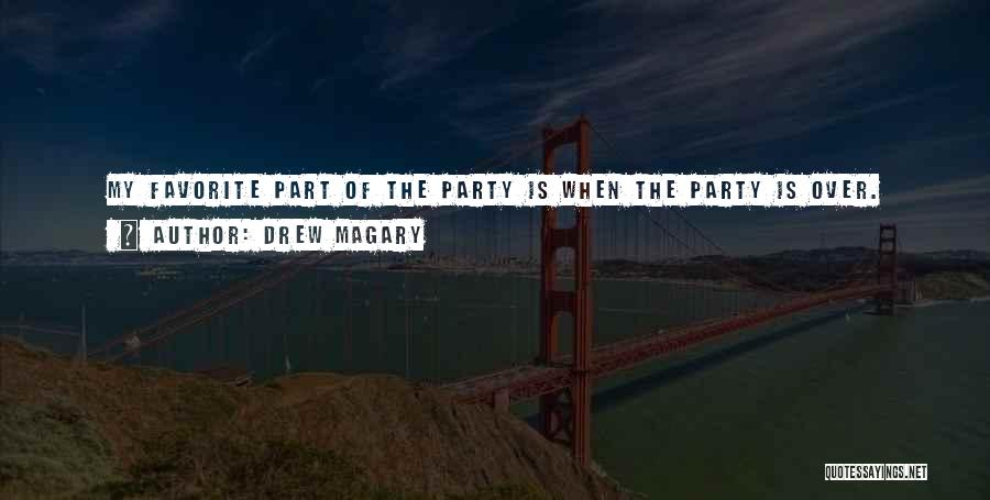 Party Good Time Quotes By Drew Magary