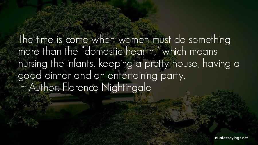 Party Good Time Quotes By Florence Nightingale