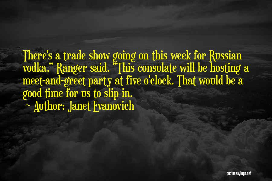 Party Good Time Quotes By Janet Evanovich
