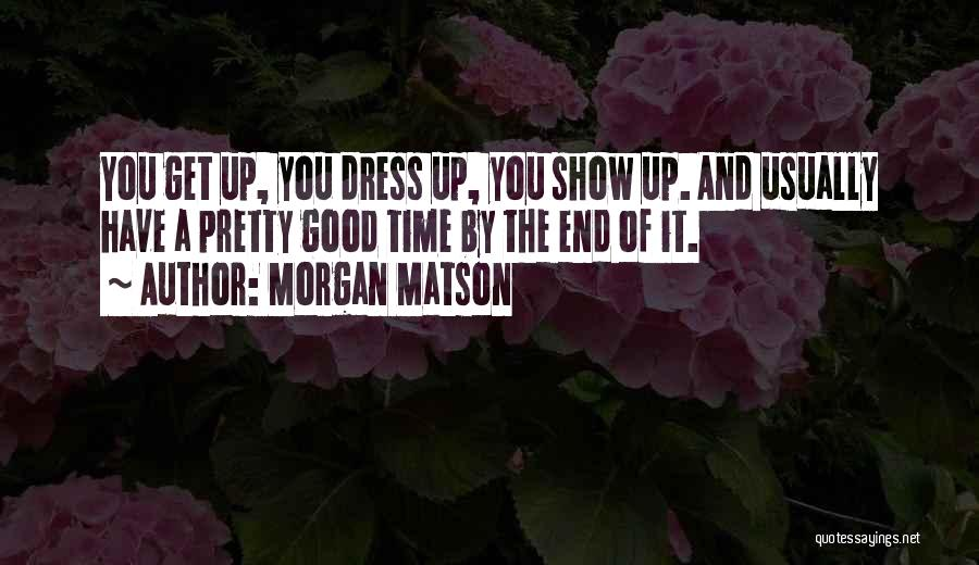 Party Good Time Quotes By Morgan Matson