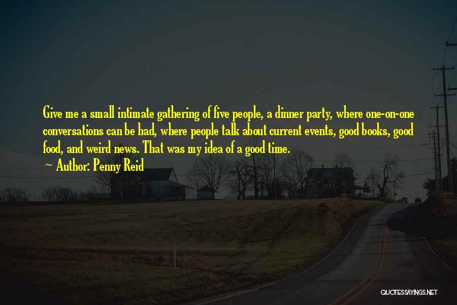 Party Good Time Quotes By Penny Reid