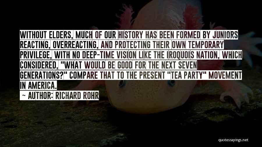 Party Good Time Quotes By Richard Rohr