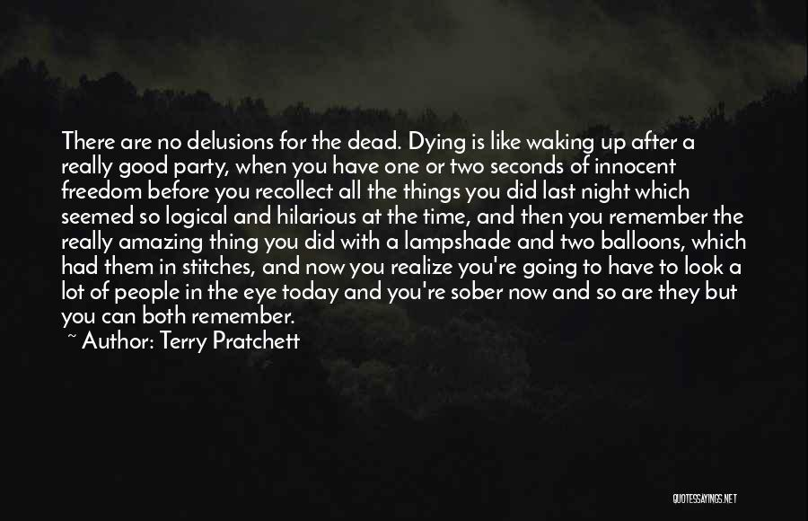 Party Good Time Quotes By Terry Pratchett