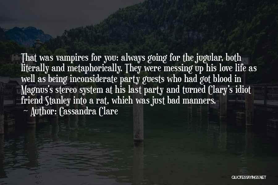 Party Guests Quotes By Cassandra Clare