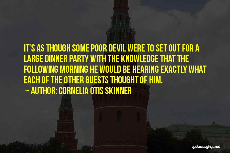 Party Guests Quotes By Cornelia Otis Skinner