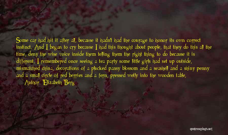Party Guests Quotes By Elizabeth Berg