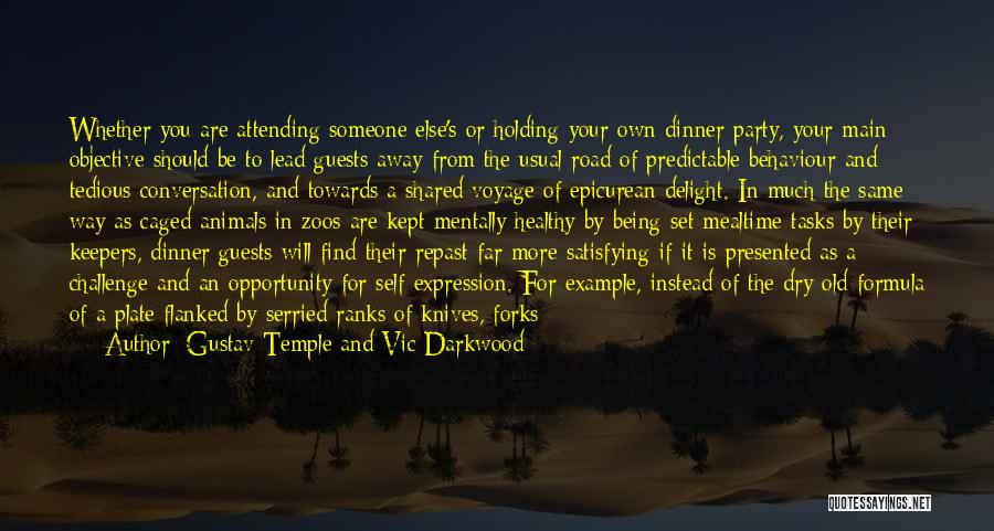 Party Guests Quotes By Gustav Temple And Vic Darkwood