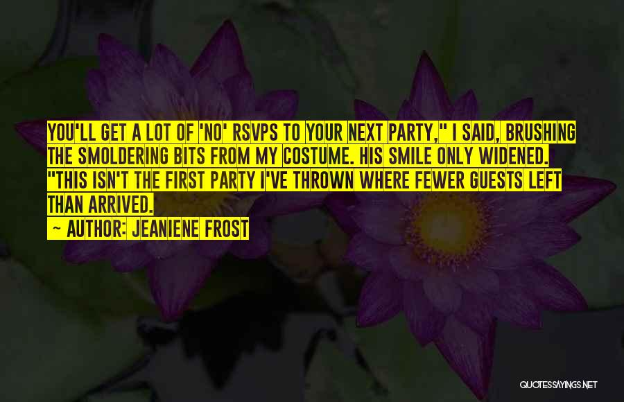 Party Guests Quotes By Jeaniene Frost