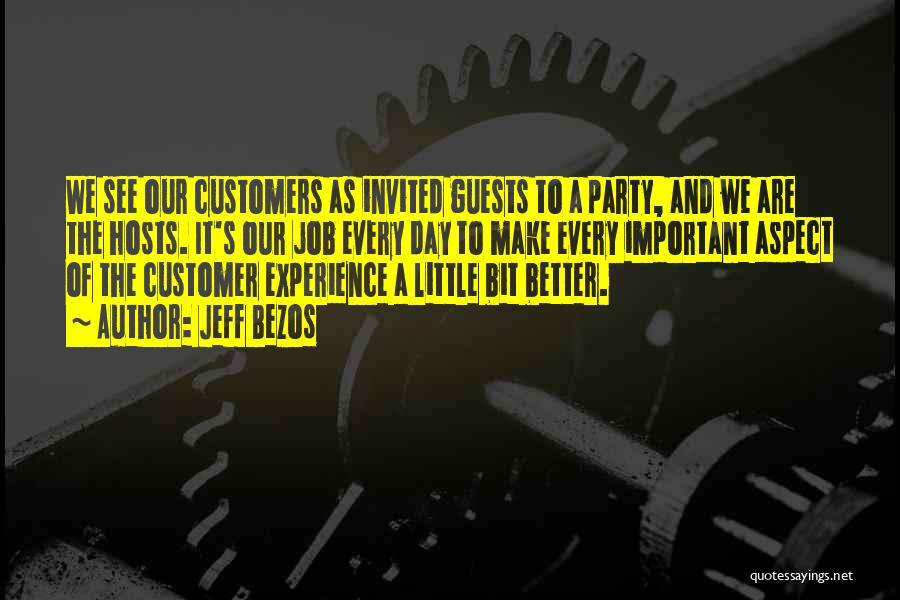 Party Guests Quotes By Jeff Bezos