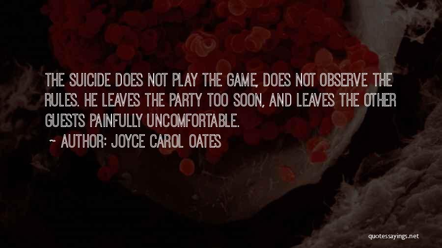 Party Guests Quotes By Joyce Carol Oates