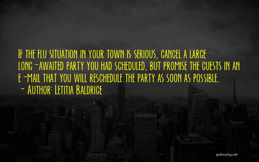 Party Guests Quotes By Letitia Baldrige