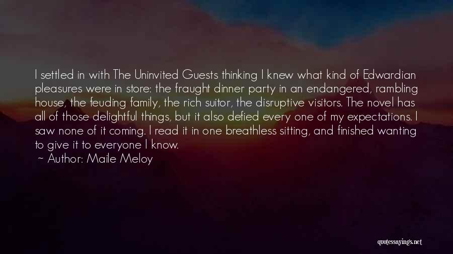 Party Guests Quotes By Maile Meloy