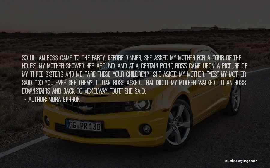 Party Guests Quotes By Nora Ephron