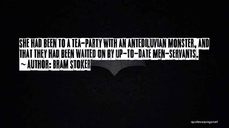 Party Monster Quotes By Bram Stoker