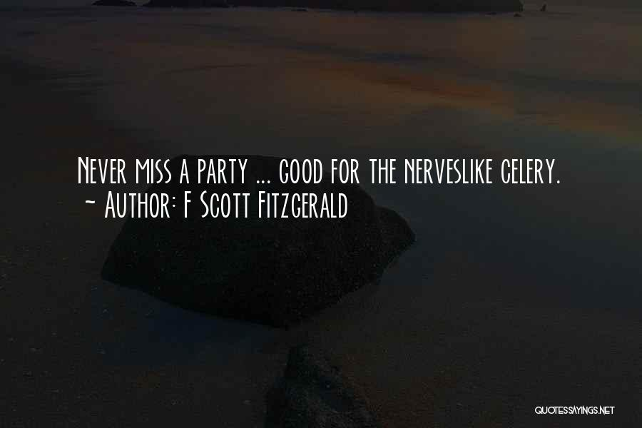 Party Monster Quotes By F Scott Fitzgerald