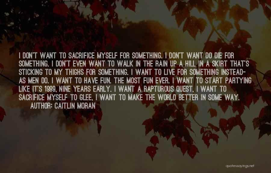 Partying And Having Fun Quotes By Caitlin Moran