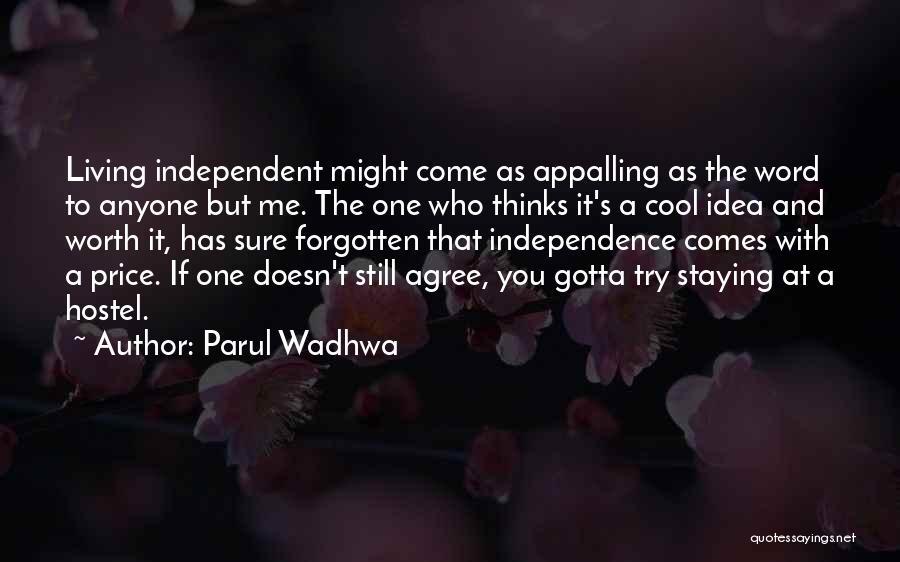 Parul Wadhwa Quotes 1023926
