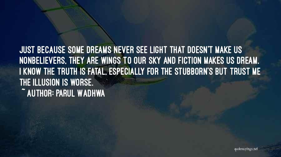 Parul Wadhwa Quotes 116908