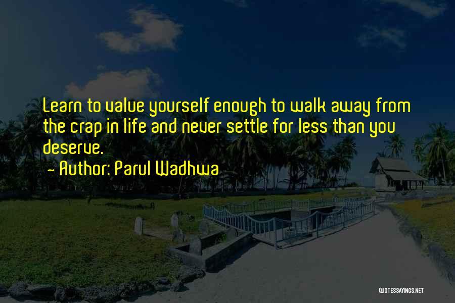 Parul Wadhwa Quotes 1184077